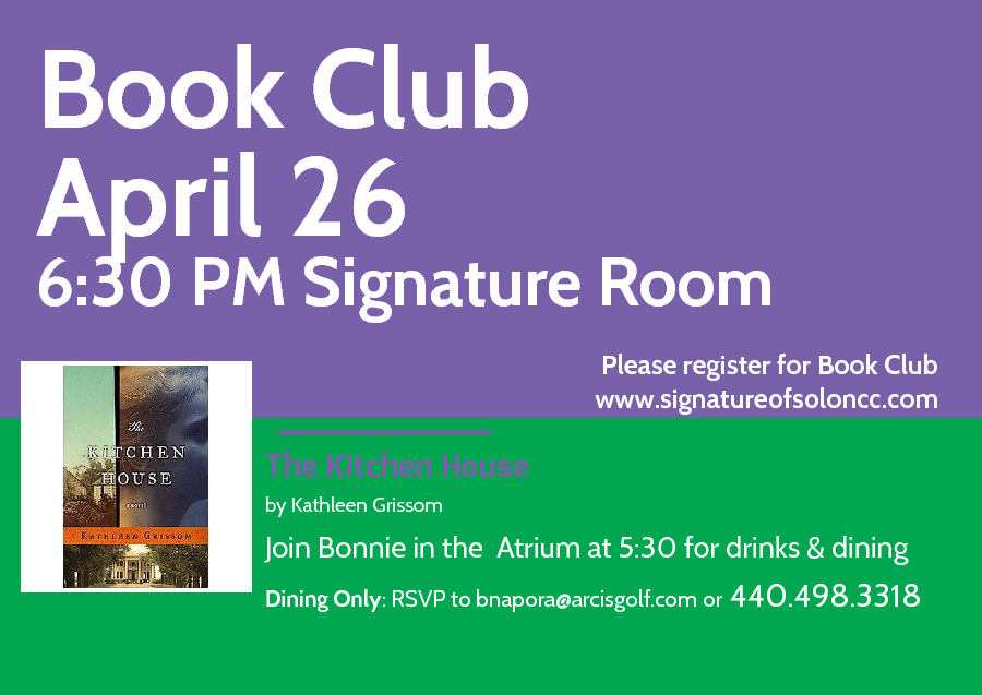 Kitchen House Book april book club | signature of solon country club
